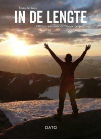Reisverhaal In de lengte, 3000 km solo door de Noorse bergen | Myra Rooy